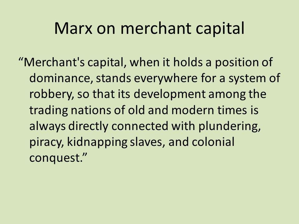 Marx on merchant capital