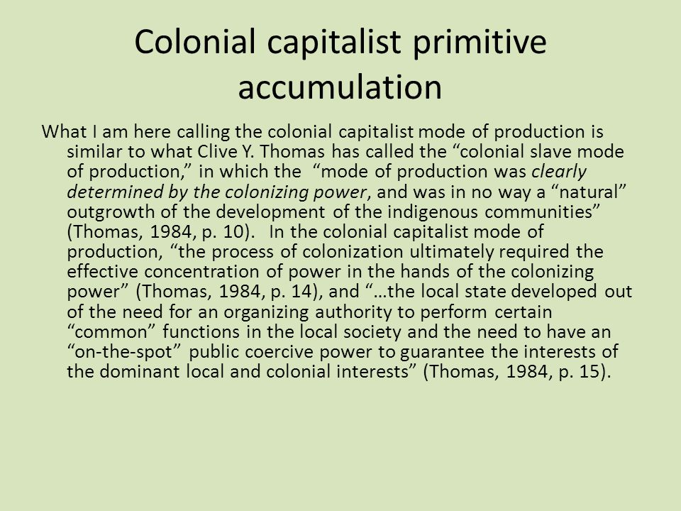 Colonial capitalist primitive accumulation