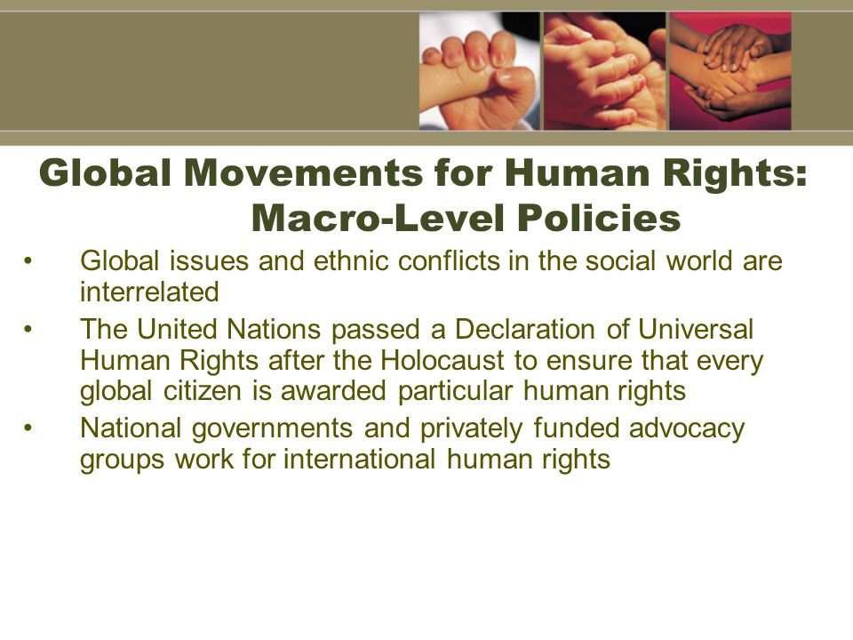 Global Movements for Human Rights: Macro-Level Policies