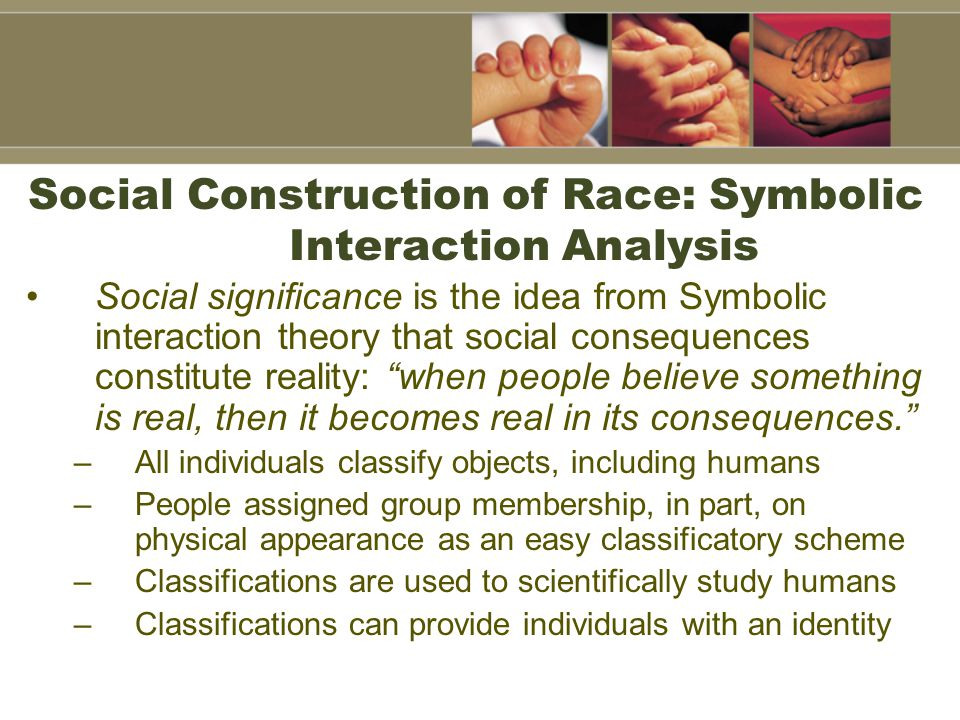 Social Construction of Race: Symbolic Interaction Analysis