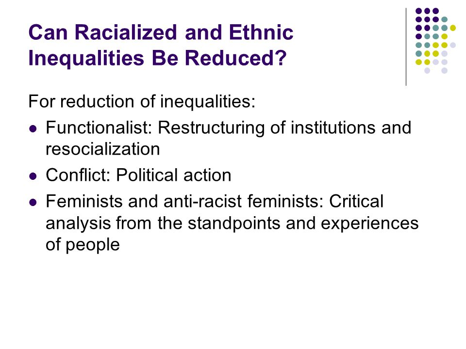 Can Racialized and Ethnic Inequalities Be Reduced