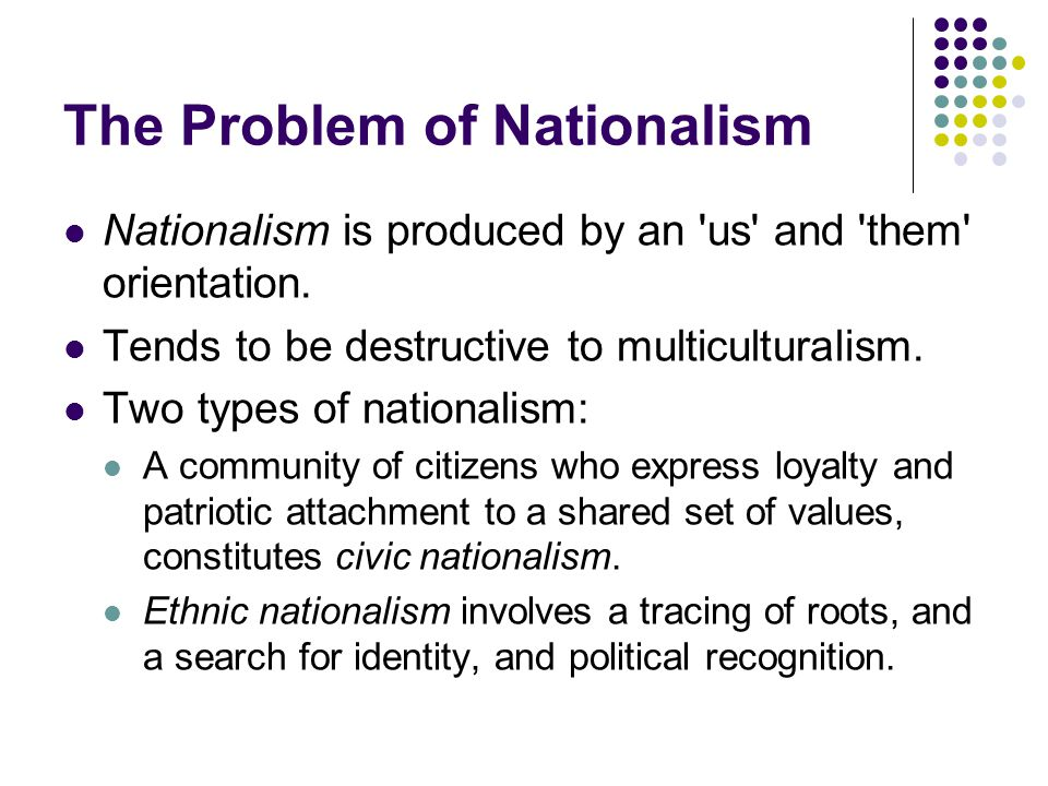 The Problem of Nationalism