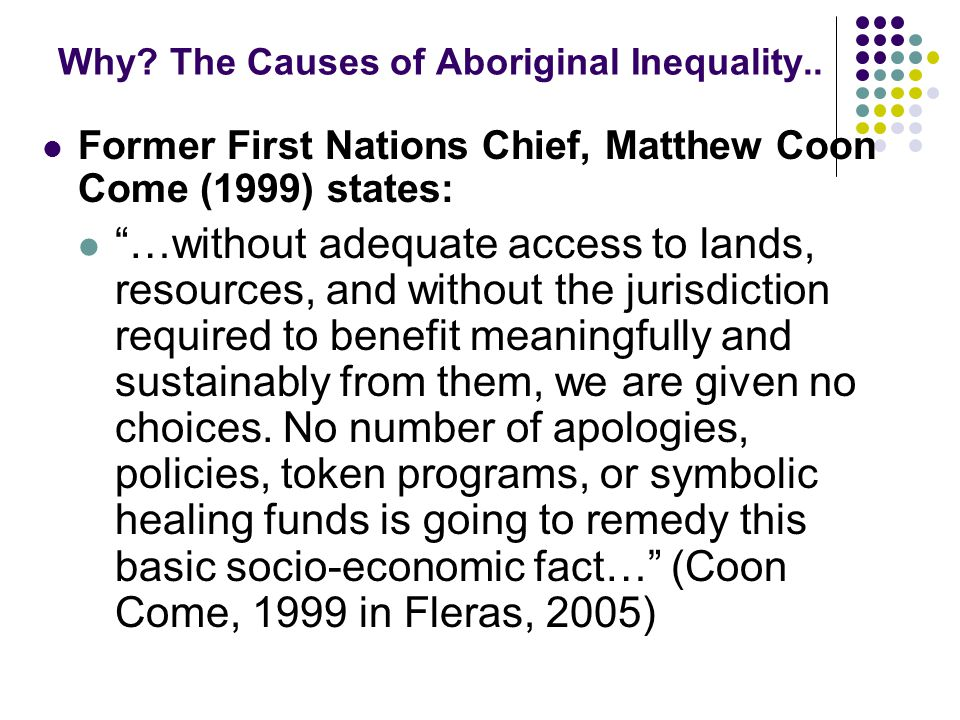 Why The Causes of Aboriginal Inequality..