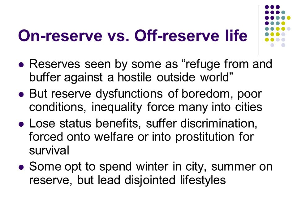 On-reserve vs. Off-reserve life