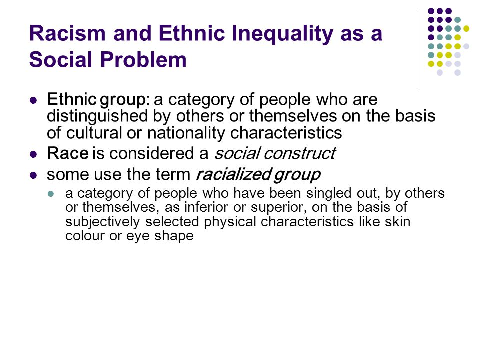 Racism and Ethnic Inequality as a Social Problem