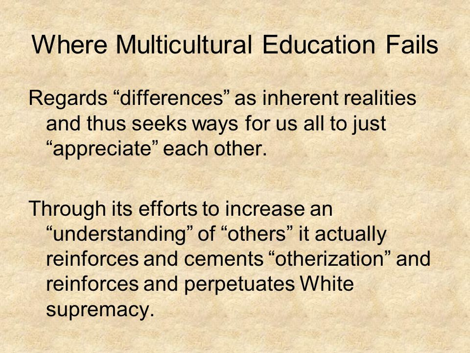 Where Multicultural Education Fails