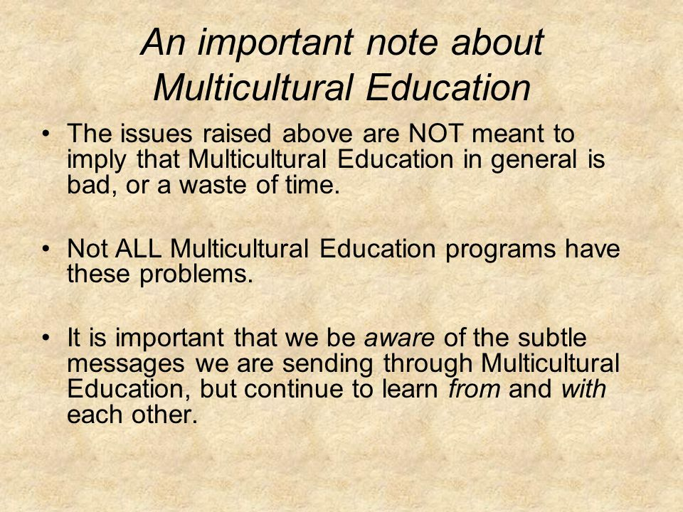 An important note about Multicultural Education