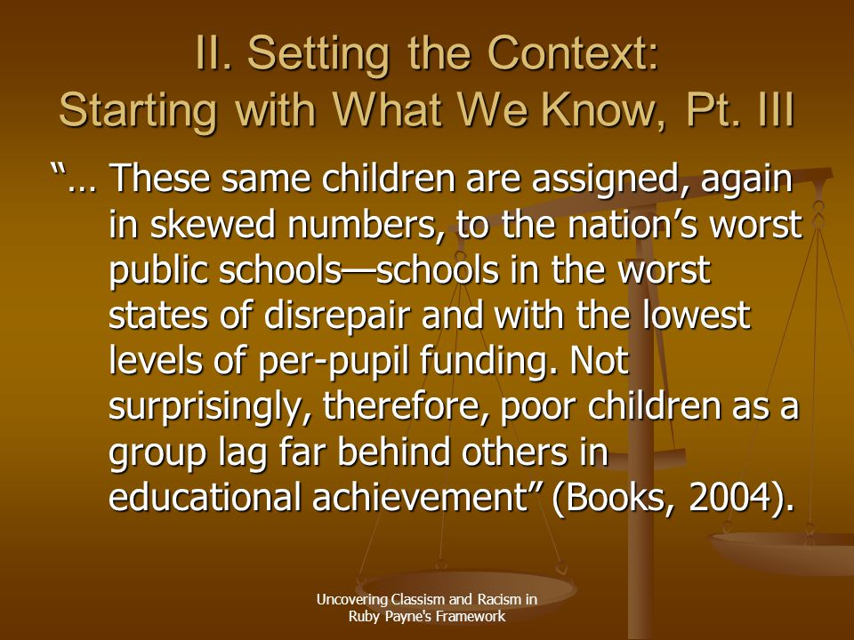 II. Setting the Context: Starting with What We Know, Pt. III