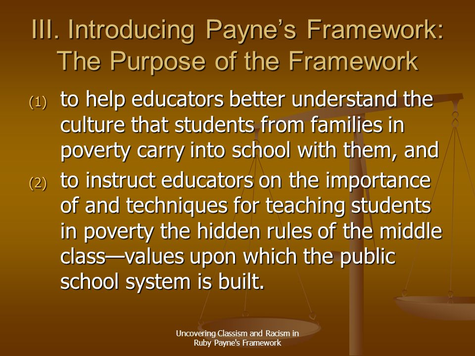 III. Introducing Payne's Framework: The Purpose of the Framework