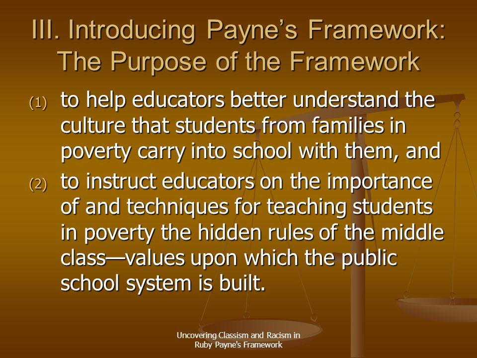 III. Introducing Payne's Framework: The Purpose of the Framework