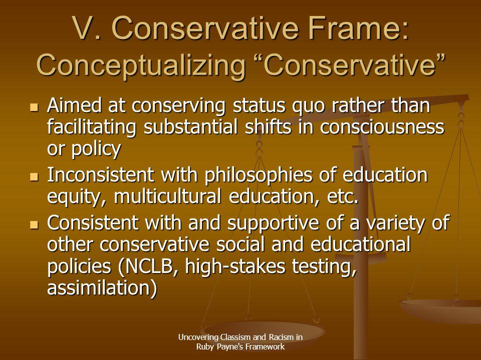 V. Conservative Frame: Conceptualizing Conservative