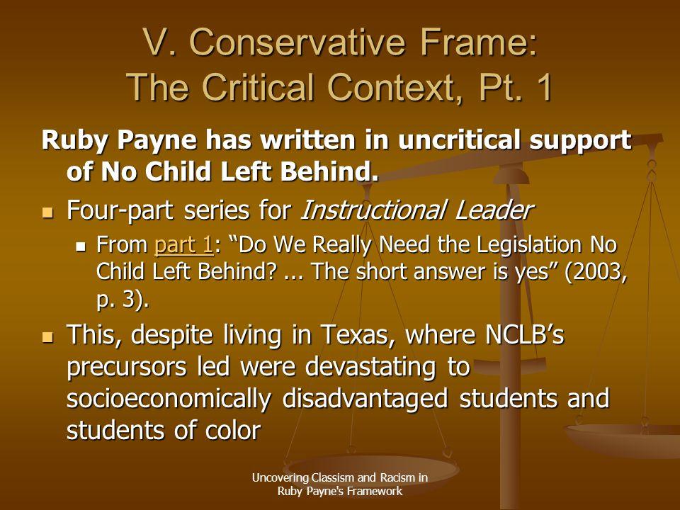 V. Conservative Frame: The Critical Context, Pt. 1