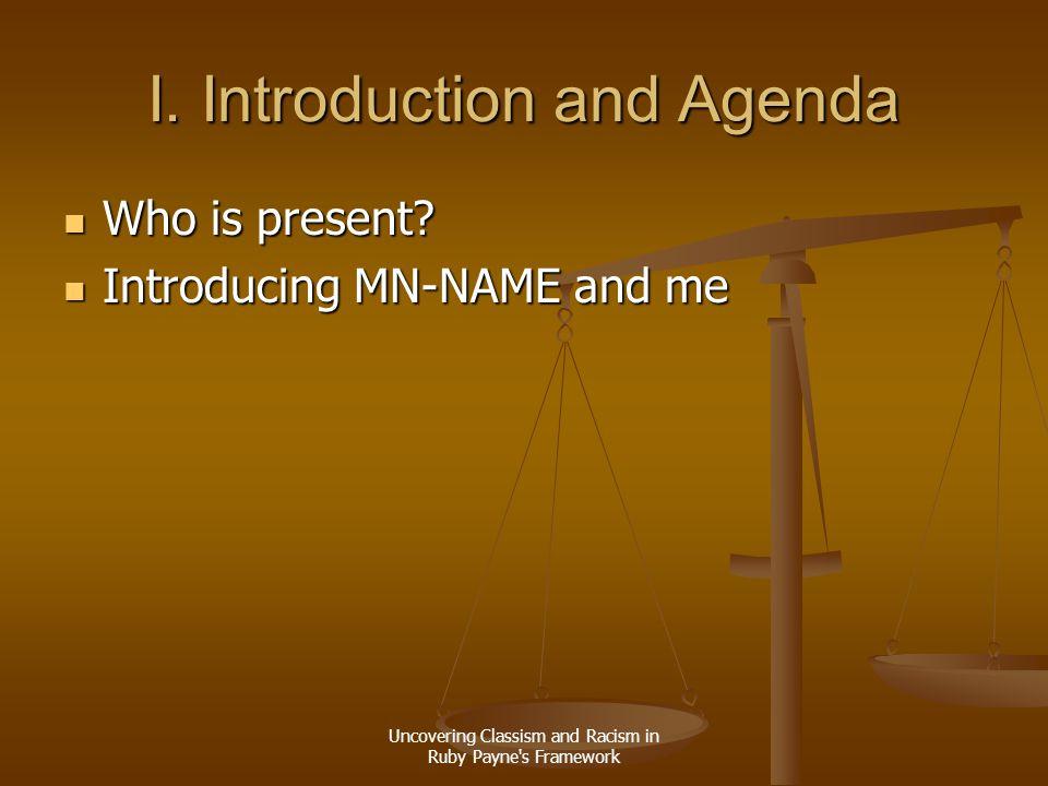 I. Introduction and Agenda