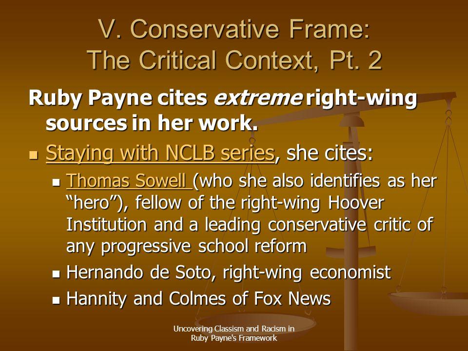 V. Conservative Frame: The Critical Context, Pt. 2