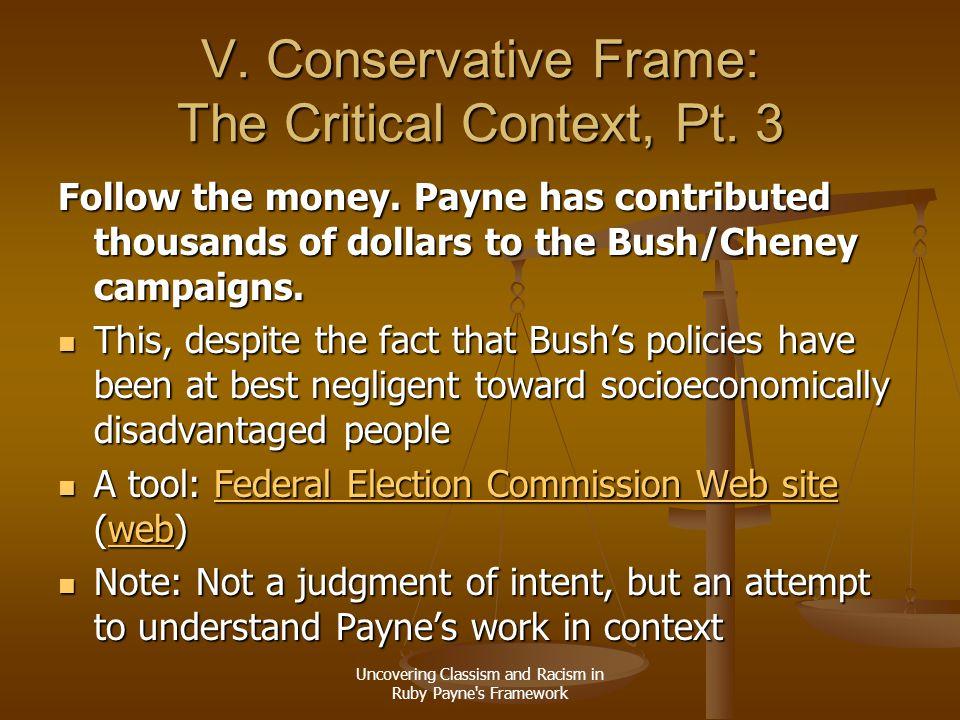 V. Conservative Frame: The Critical Context, Pt. 3