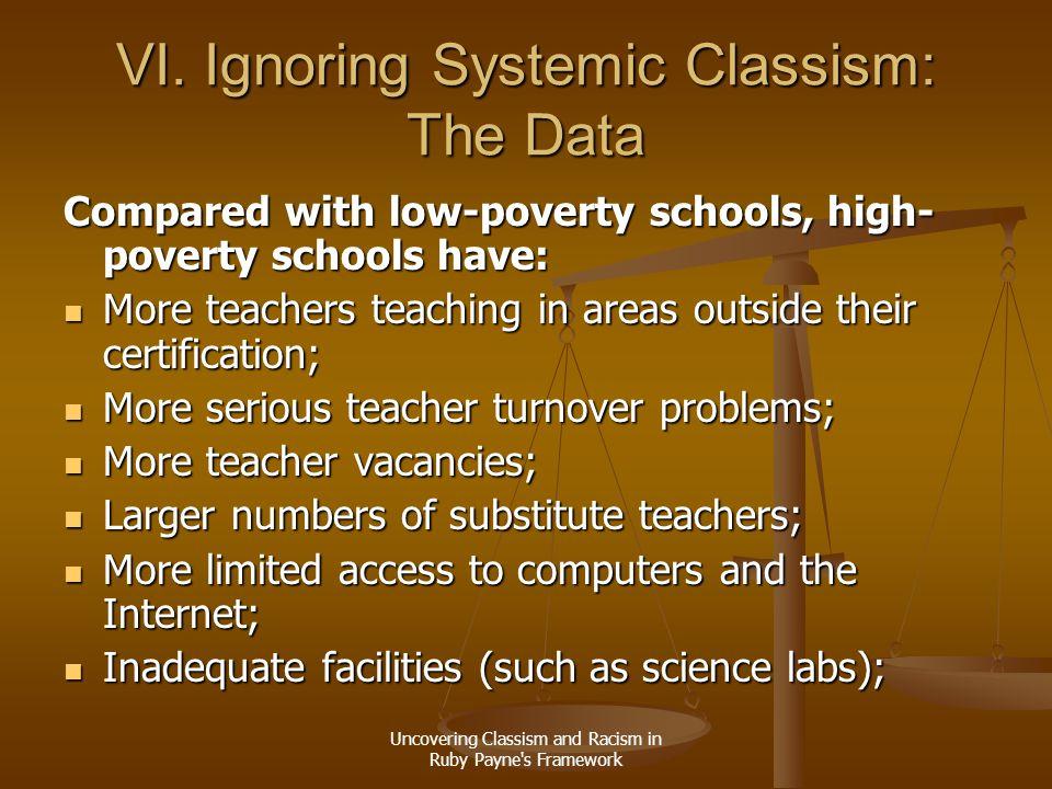 VI. Ignoring Systemic Classism: The Data