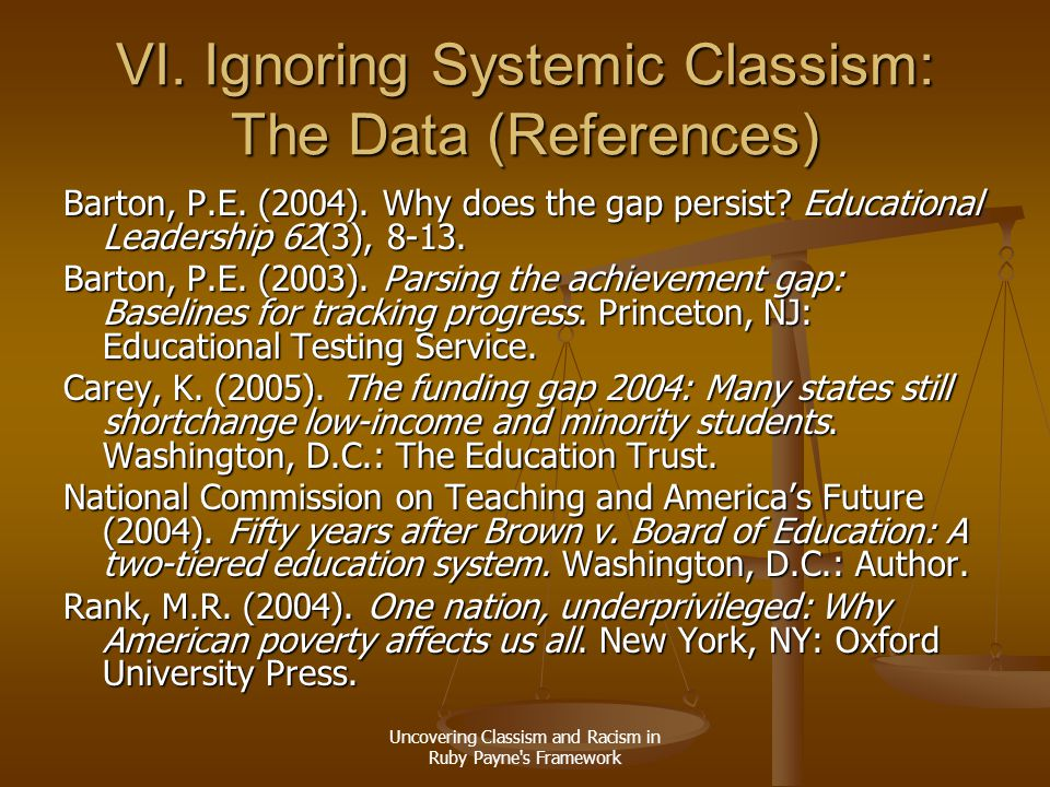 VI. Ignoring Systemic Classism: The Data (References)