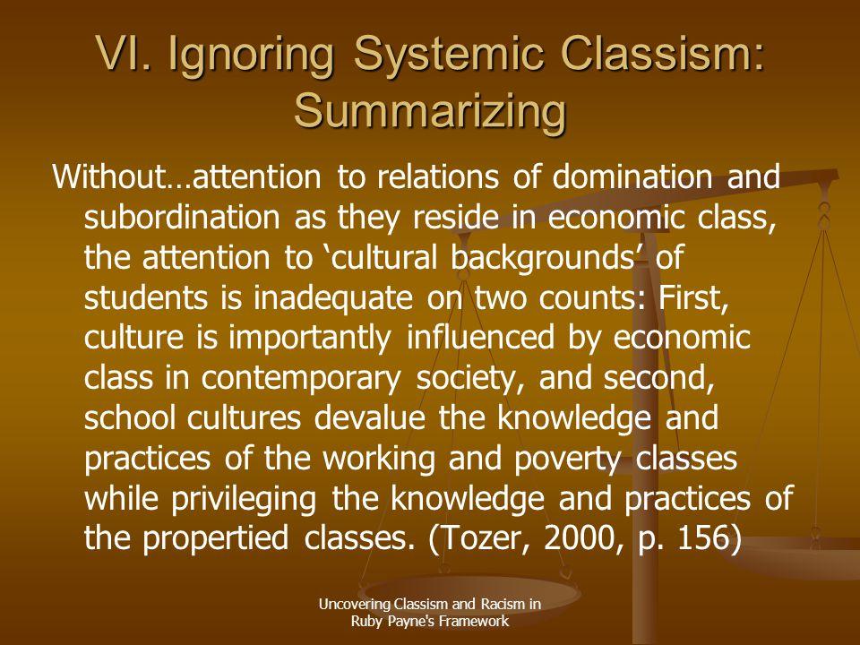 VI. Ignoring Systemic Classism: Summarizing
