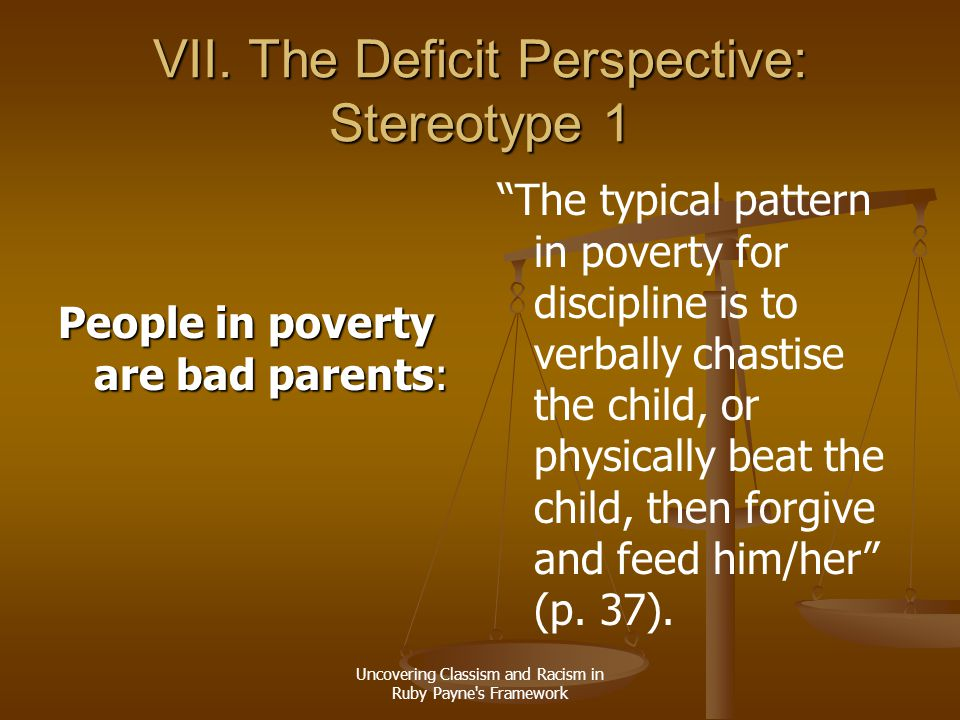 VII. The Deficit Perspective: Stereotype 1