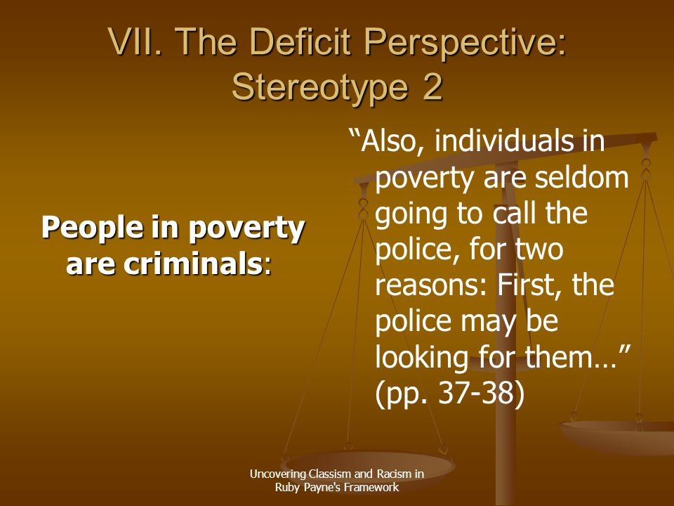 VII. The Deficit Perspective: Stereotype 2