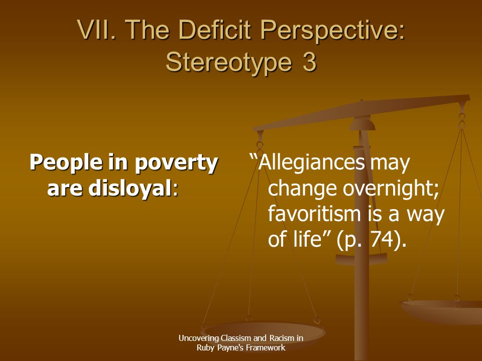 VII. The Deficit Perspective: Stereotype 3