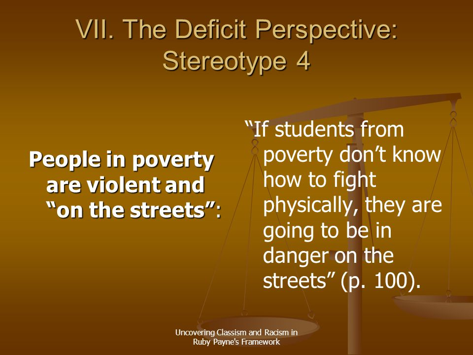 VII. The Deficit Perspective: Stereotype 4