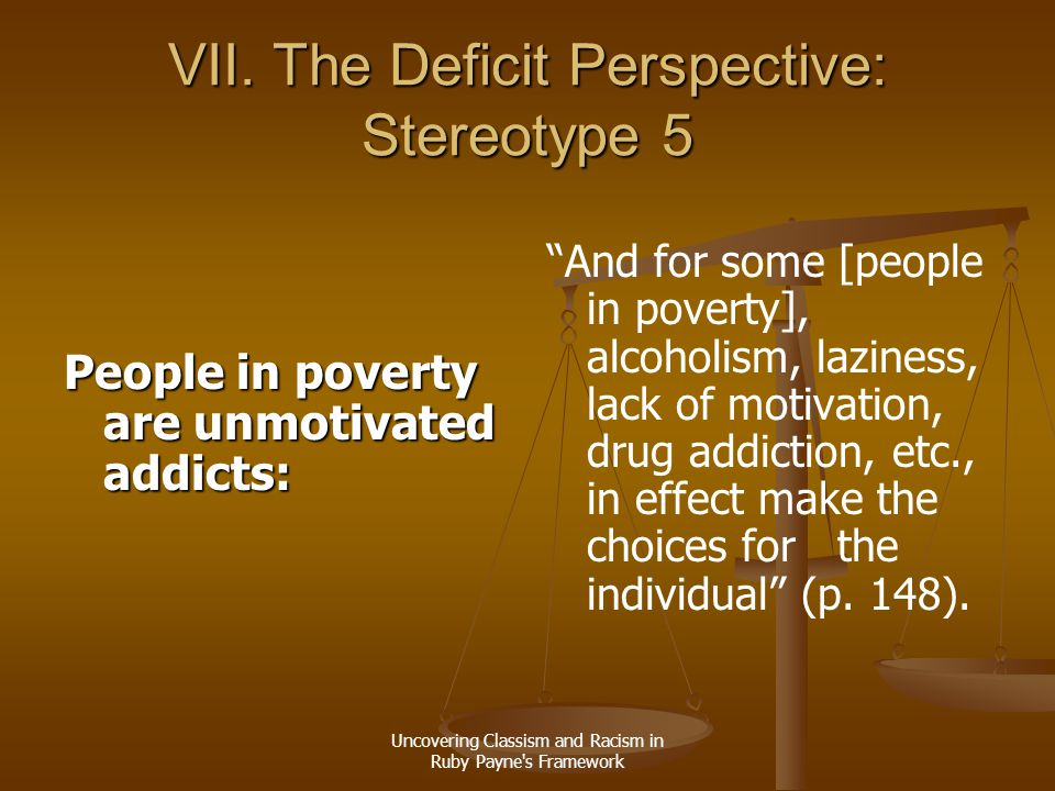 VII. The Deficit Perspective: Stereotype 5