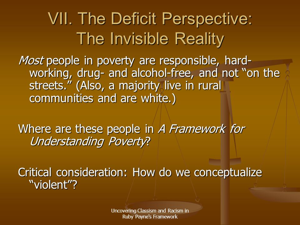 VII. The Deficit Perspective: The Invisible Reality