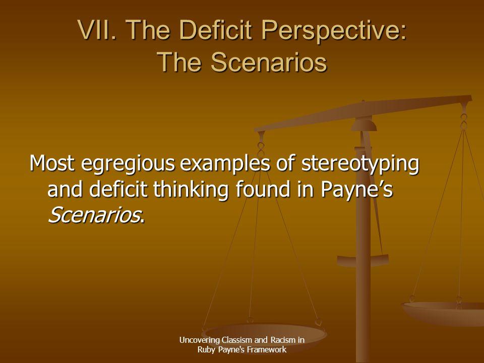VII. The Deficit Perspective: The Scenarios