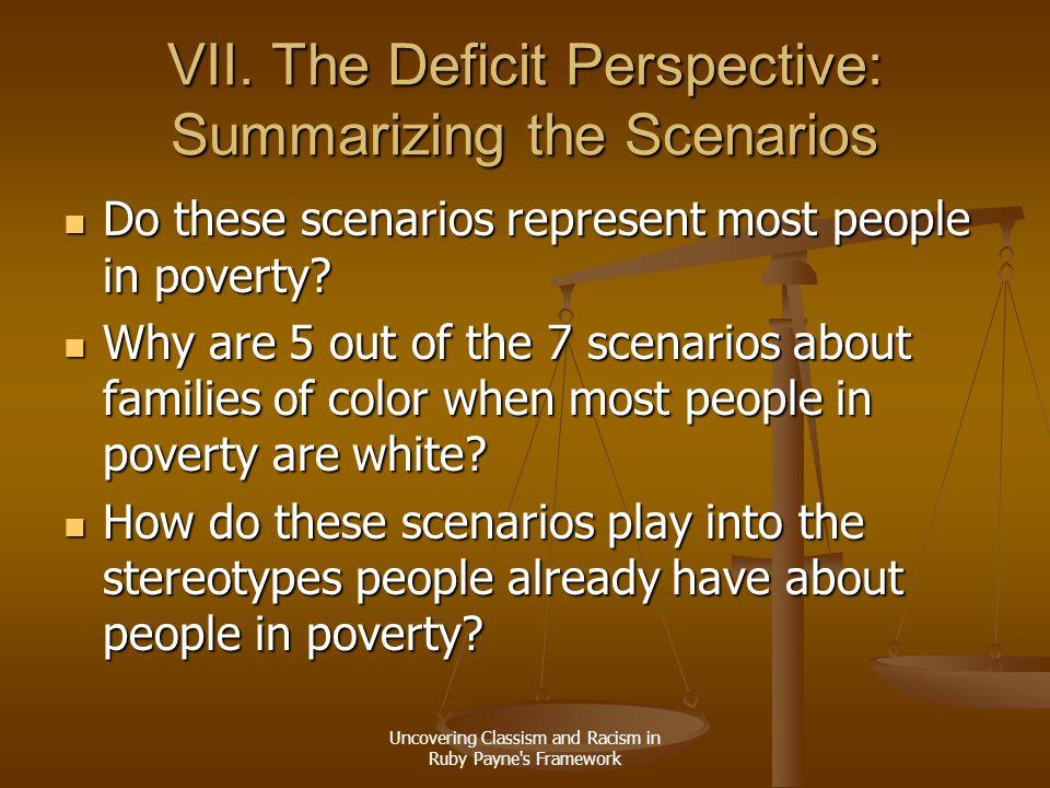 VII. The Deficit Perspective: Summarizing the Scenarios