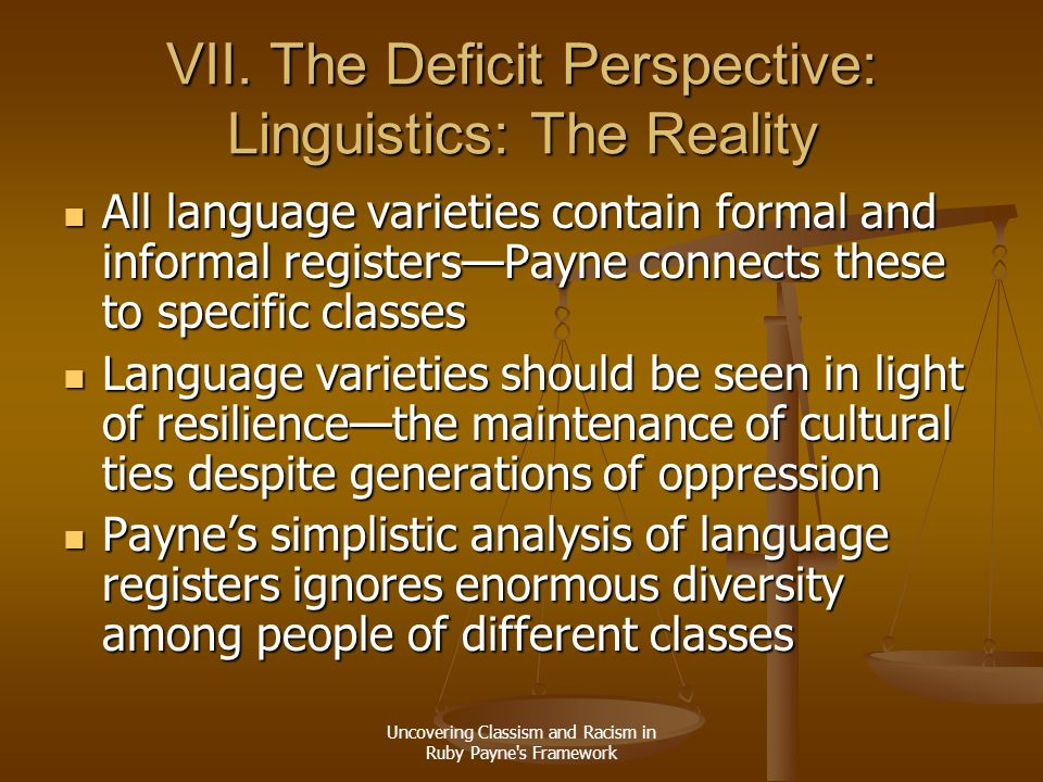 VII. The Deficit Perspective: Linguistics: The Reality