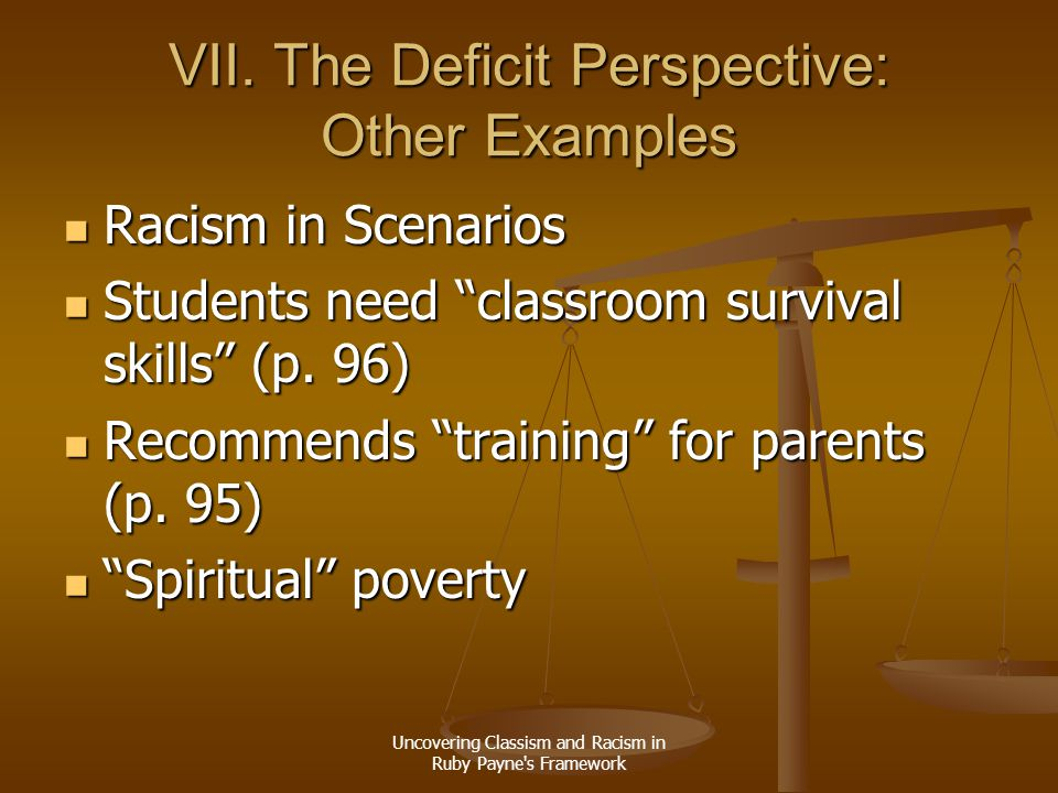 VII. The Deficit Perspective: Other Examples