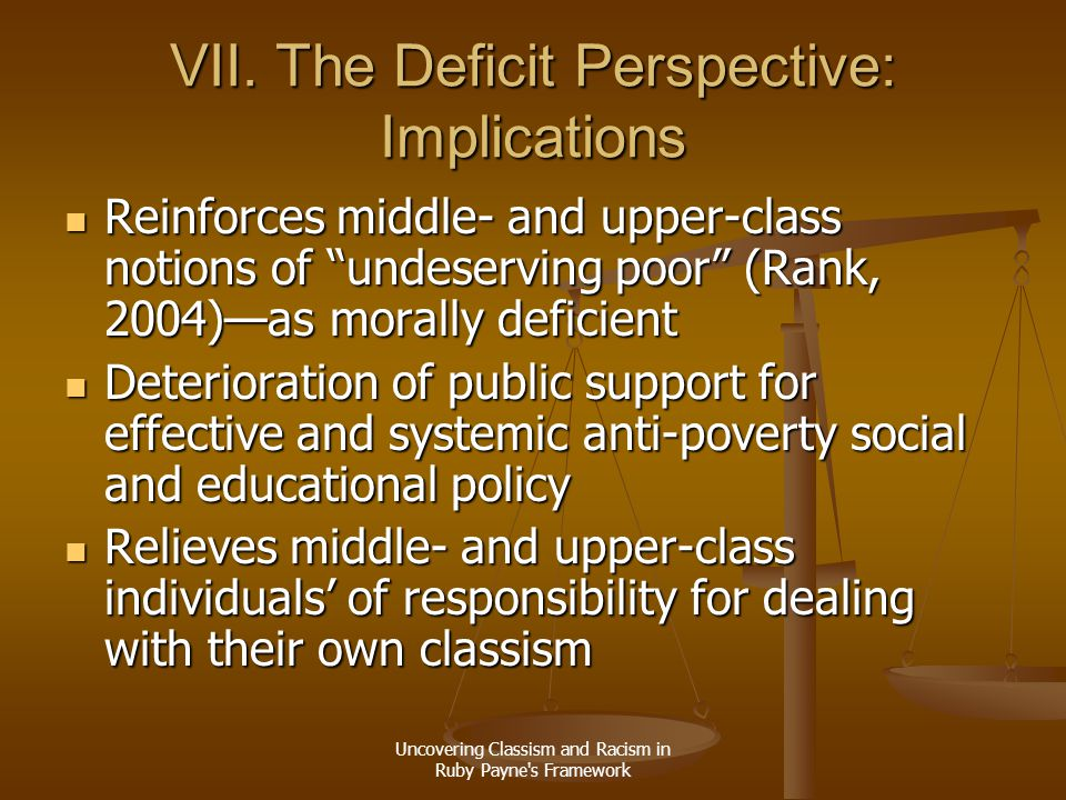 VII. The Deficit Perspective: Implications
