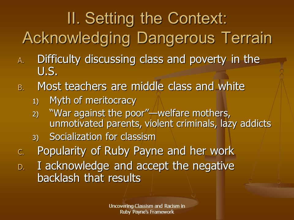 II. Setting the Context: Acknowledging Dangerous Terrain