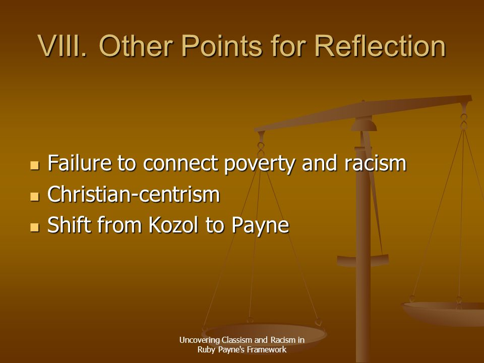 VIII. Other Points for Reflection