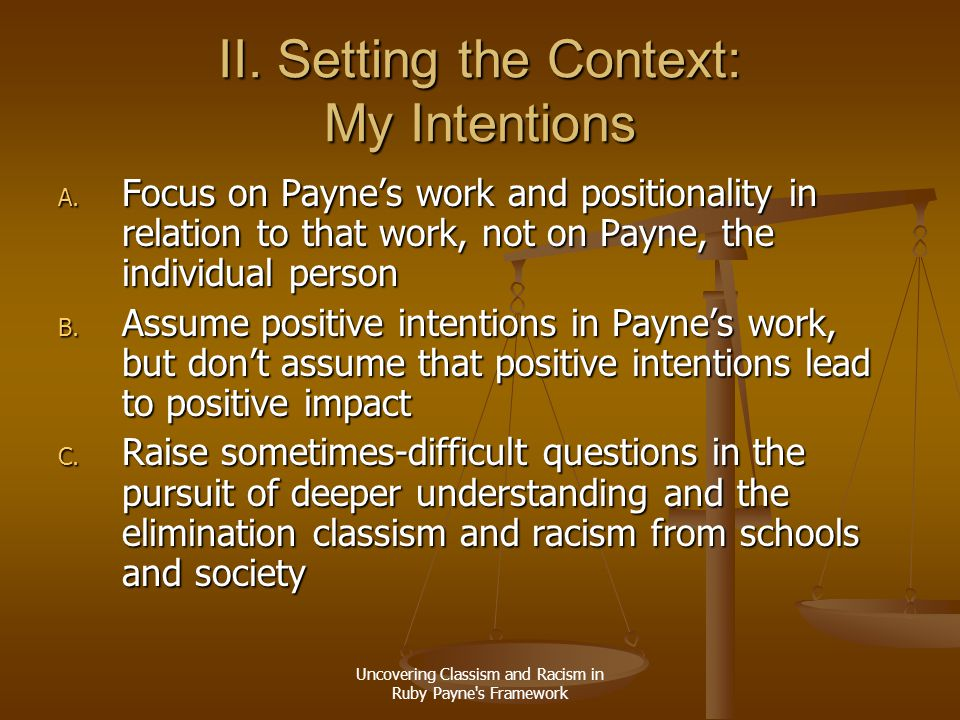 II. Setting the Context: My Intentions