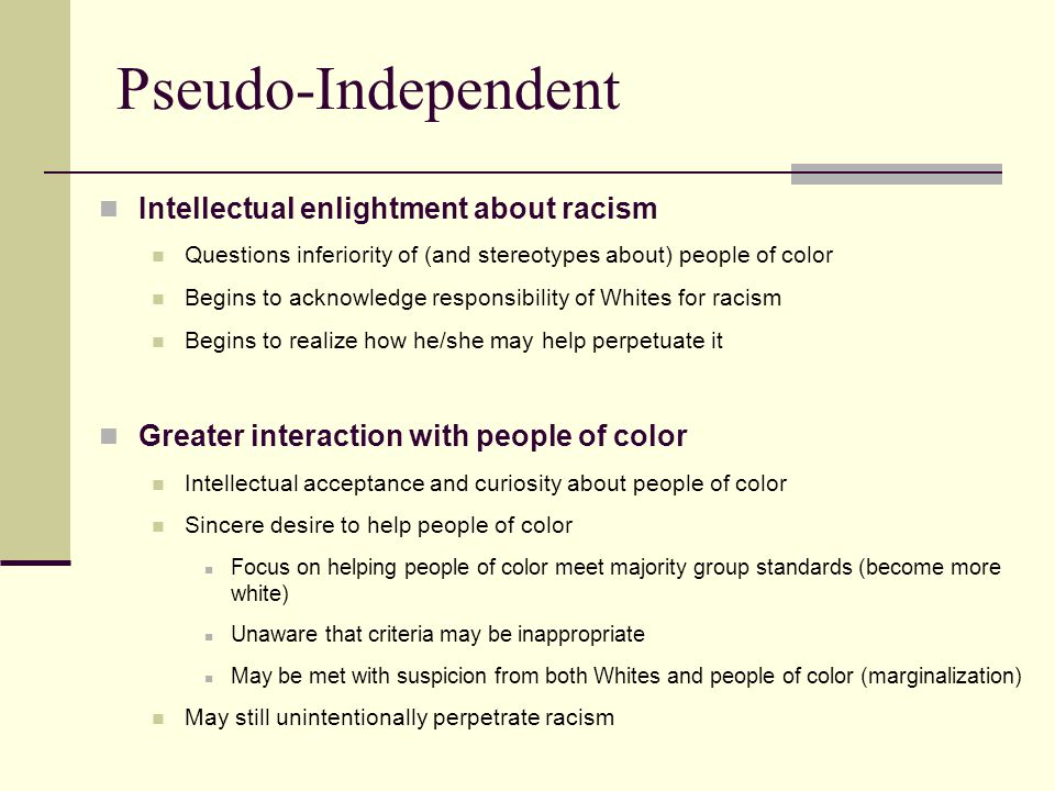 Pseudo-Independent Intellectual enlightment about racism