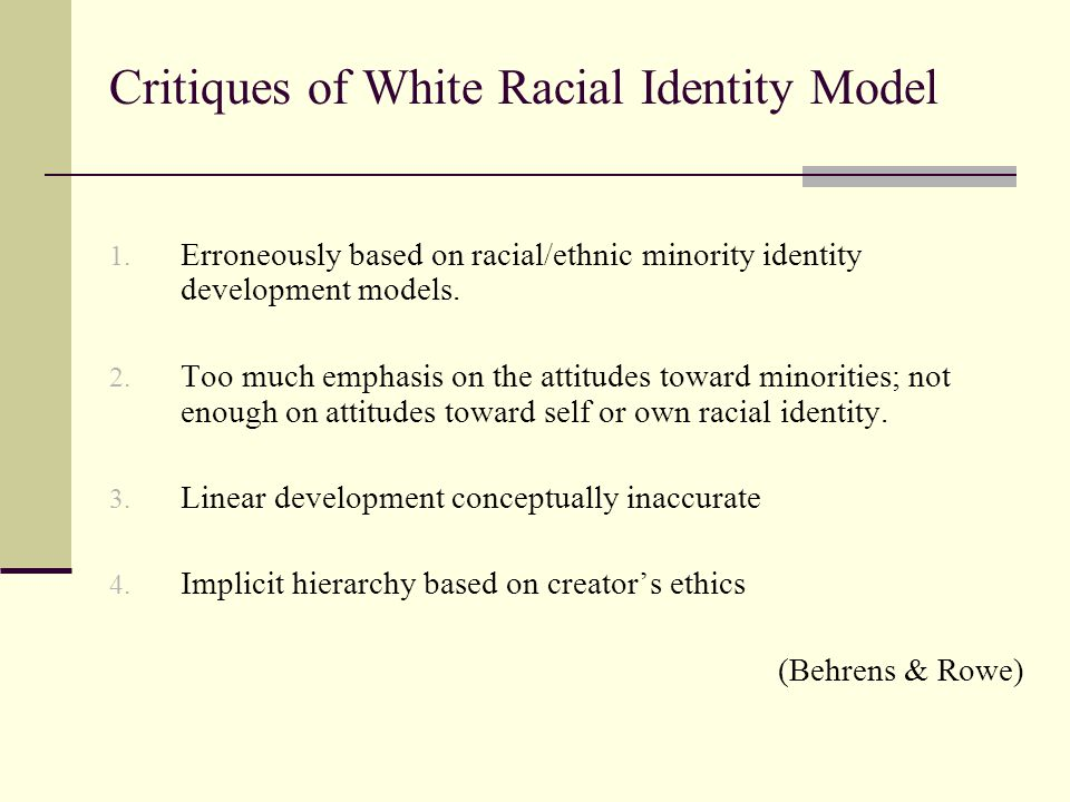 Critiques of White Racial Identity Model