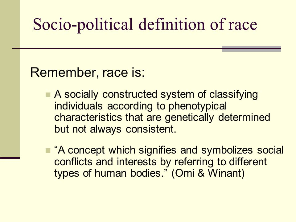 Socio-political definition of race