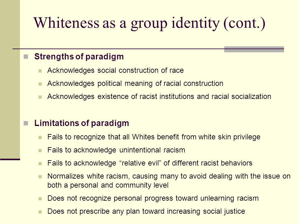 Whiteness as a group identity (cont.)