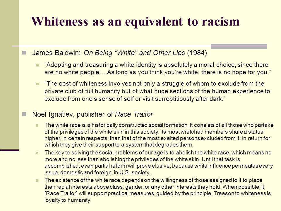 Whiteness as an equivalent to racism