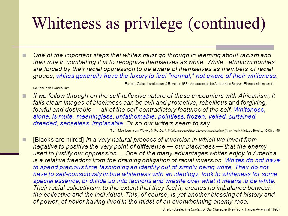 Whiteness as privilege (continued)