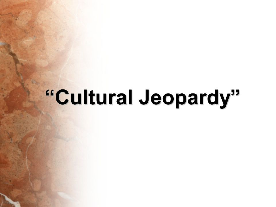 Cultural Jeopardy