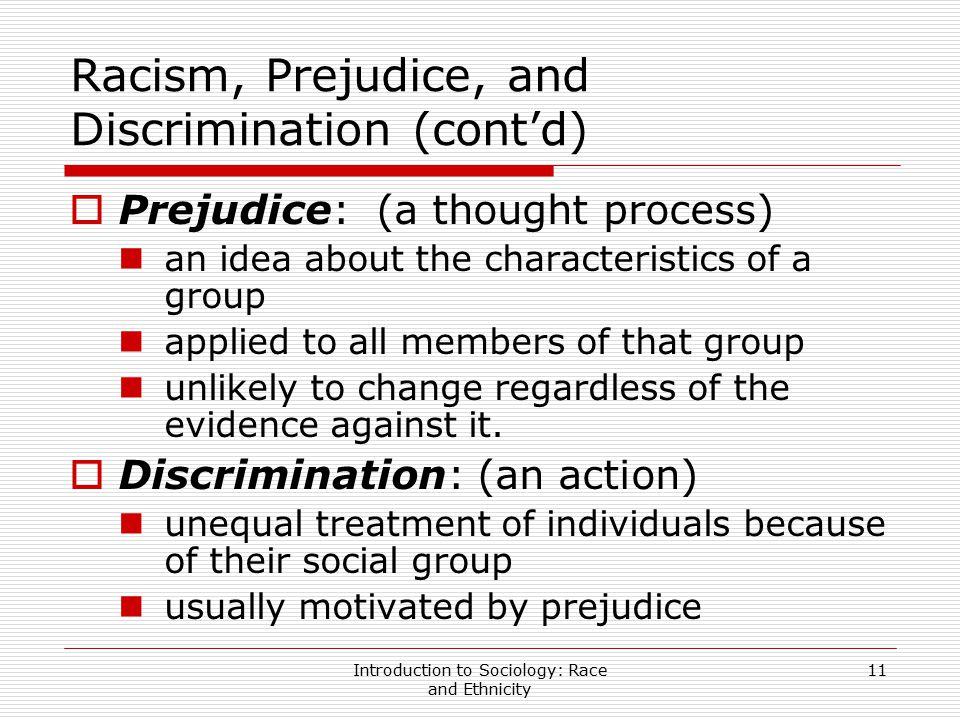 Racism, Prejudice, and Discrimination (cont'd)