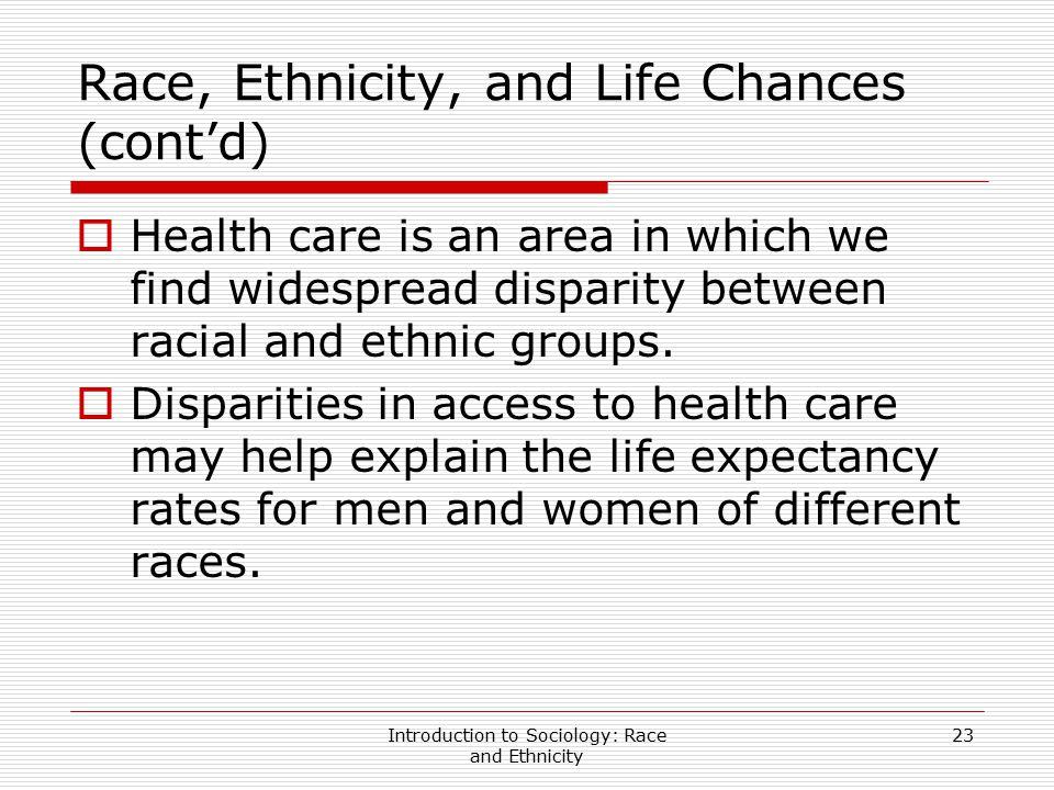 Race, Ethnicity, and Life Chances (cont'd)