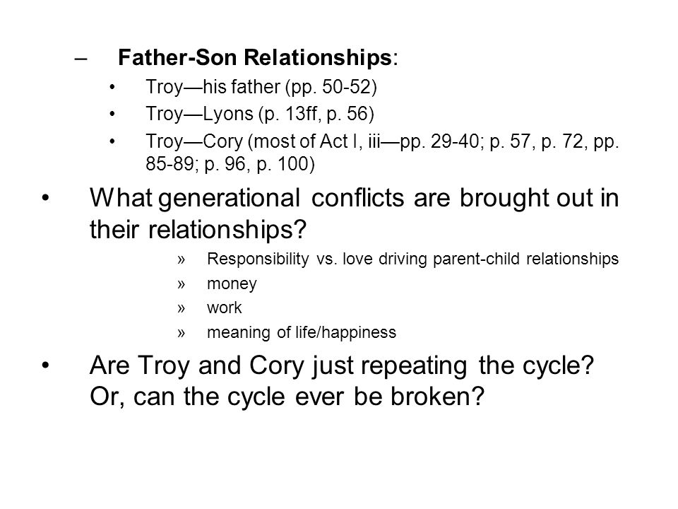 What generational conflicts are brought out in their relationships