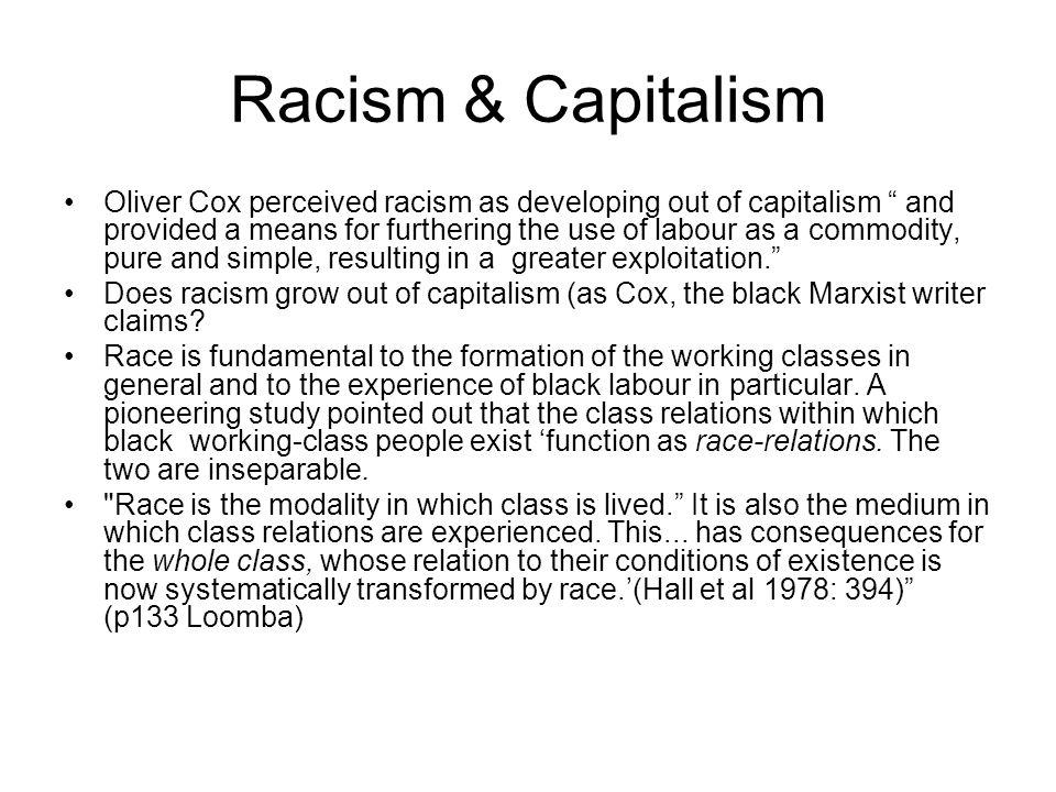 Racism & Capitalism