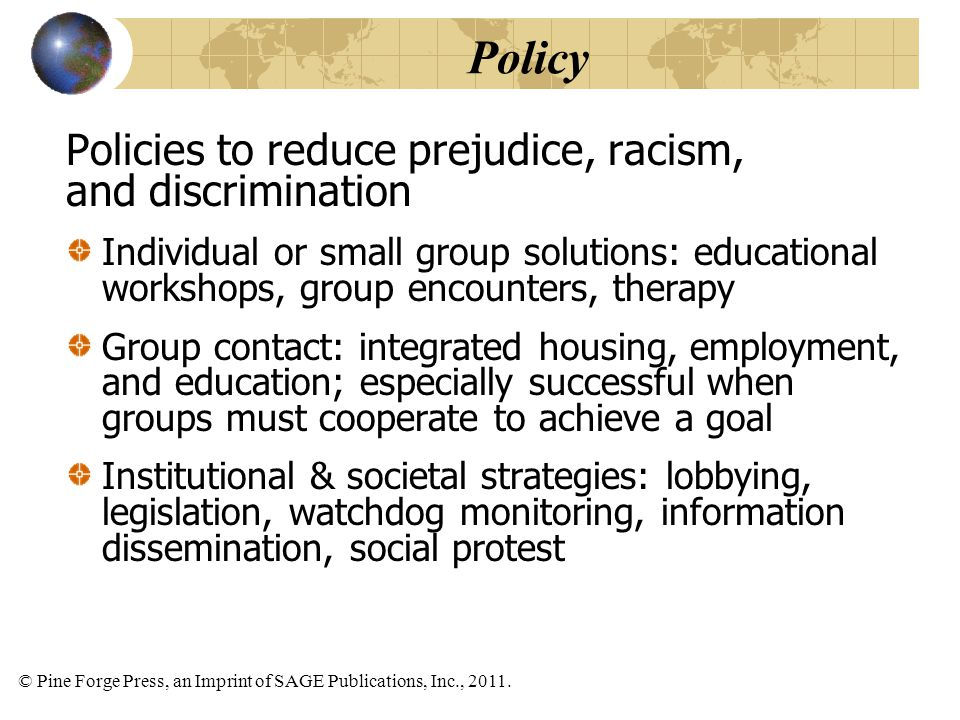 Policy Policies to reduce prejudice, racism, and discrimination
