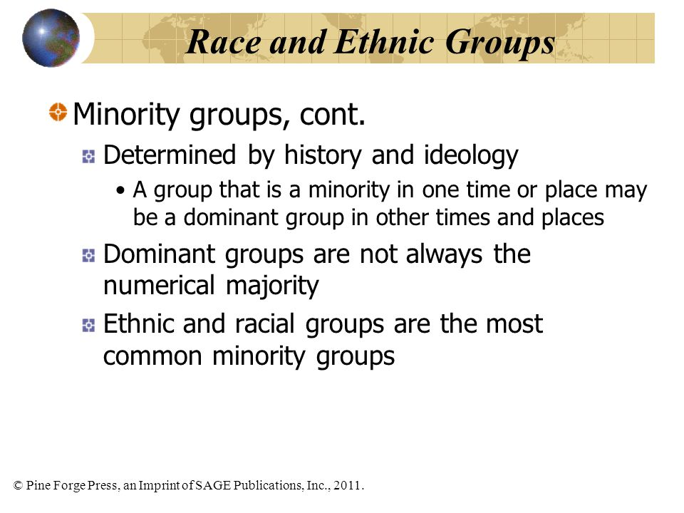 Race and Ethnic Groups Minority groups, cont.
