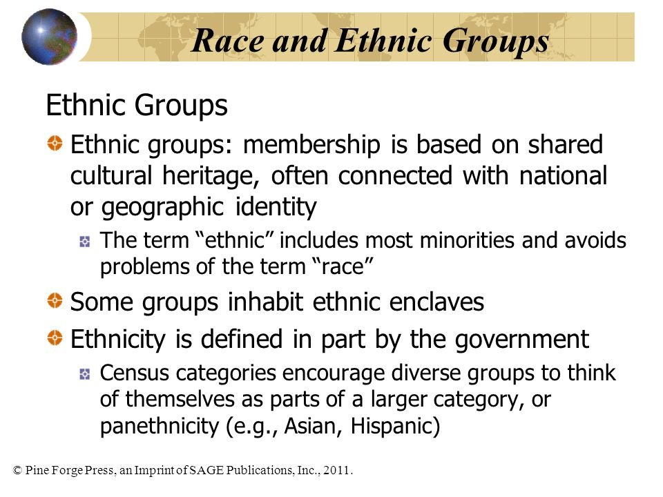 Race and Ethnic Groups Ethnic Groups
